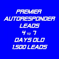 Premier Autoresponder Leads-4-7 Days Old-1.5K