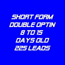 Short Form Double Optin-8-15 Days Old-225 Leads
