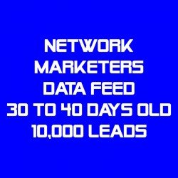 Network Marketers Data Feed-30-40 Days Old-10K Leads