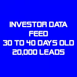 Investor Data Feed-30-40 Days Old-20K Leads