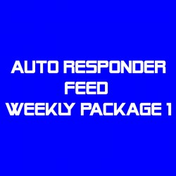 Auto Responder Feed Weekly Package 1--
