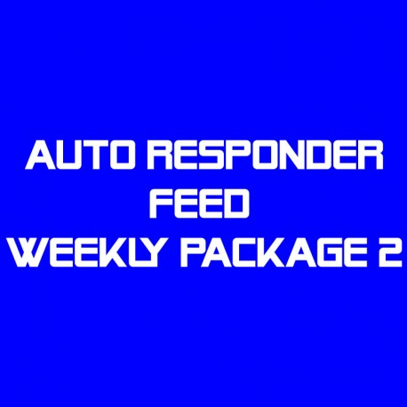 Auto Responder Feed Weekly Package 2--