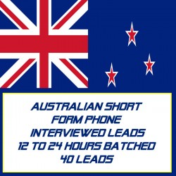 Australian Short Form Phone Interviewed Leads-12-24 Hours Batched-40 Leads