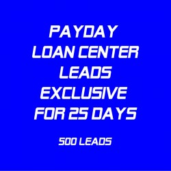 Payday Loan Center Leads Exclusive for 25 Days