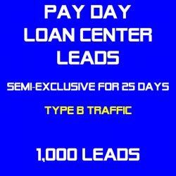 Payday Loan Center Leads Semi-Exclusive(Traffic B) - Sold Twice